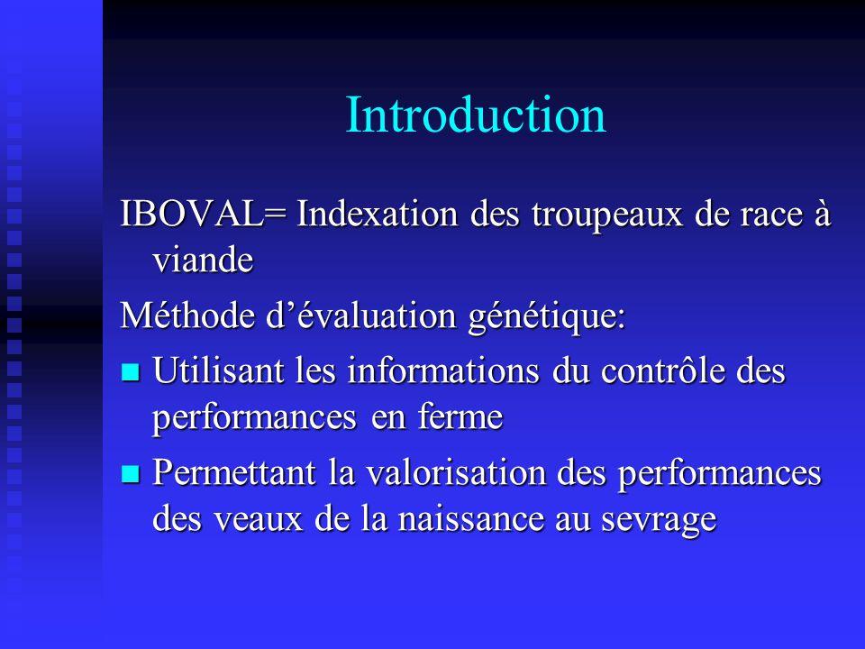Introduction IBOVAL= Indexation des troupeaux de race à viande