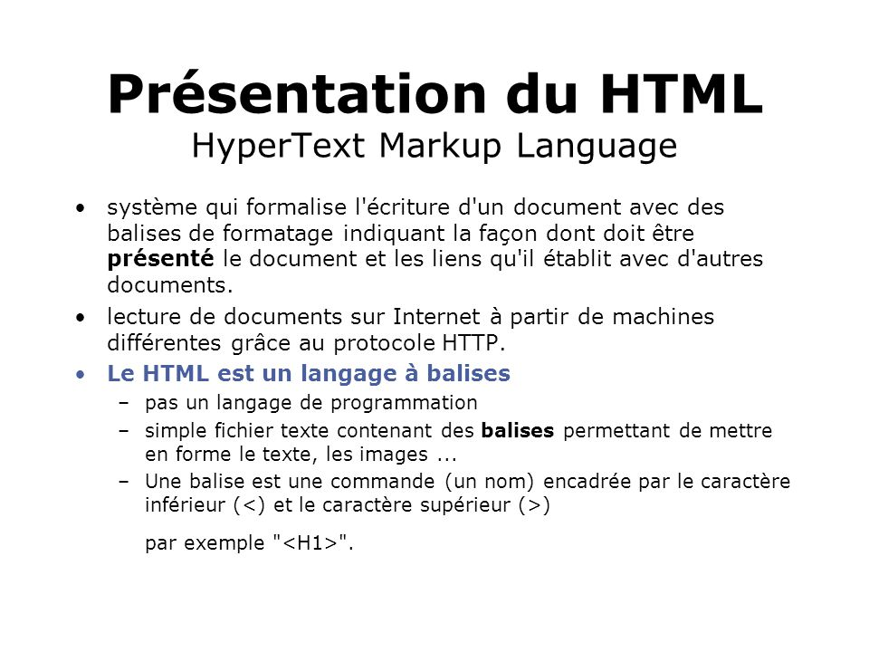 Présentation du HTML HyperText Markup Language