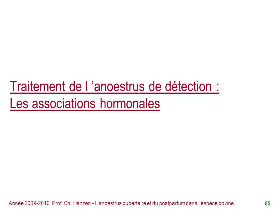 Traitement de l 'anoestrus de détection : Les associations hormonales
