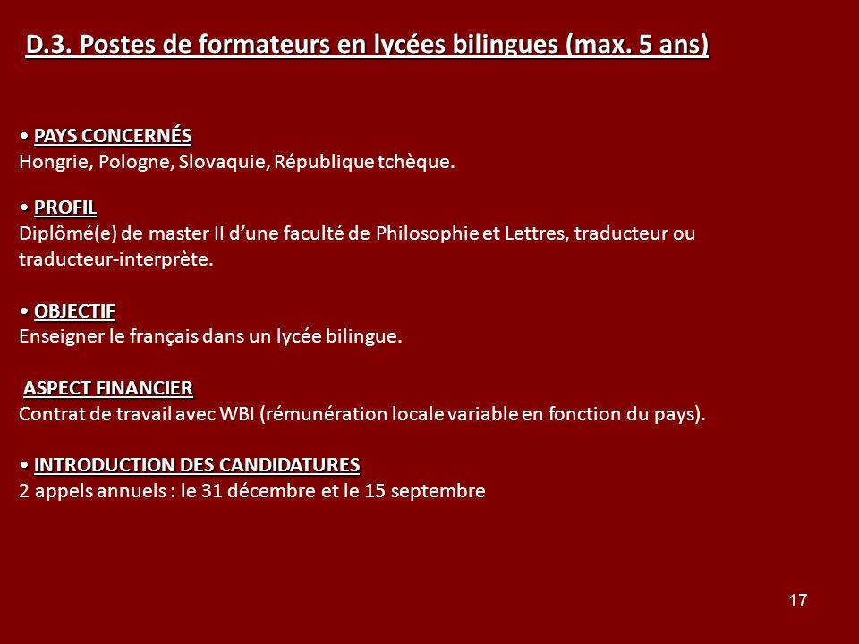 D.3. Postes de formateurs en lycées bilingues (max. 5 ans)