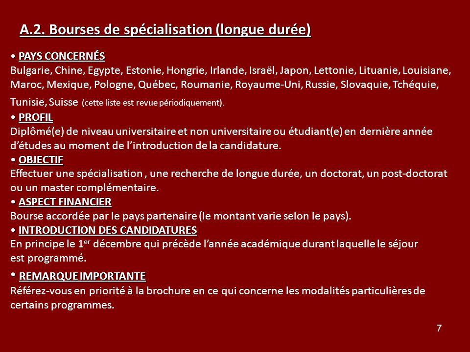 A.2. Bourses de spécialisation (longue durée)