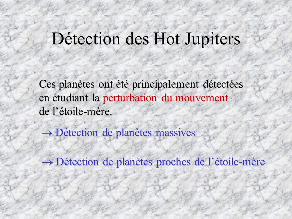 Détection des Hot Jupiters