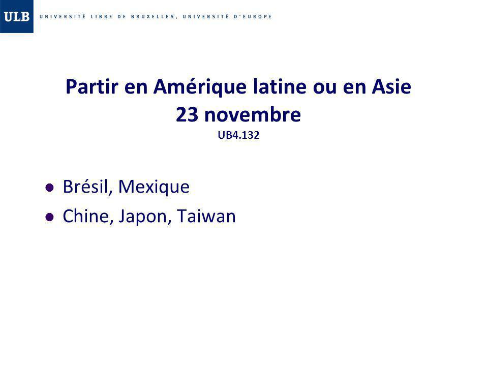 Partir en Amérique latine ou en Asie 23 novembre UB4.132