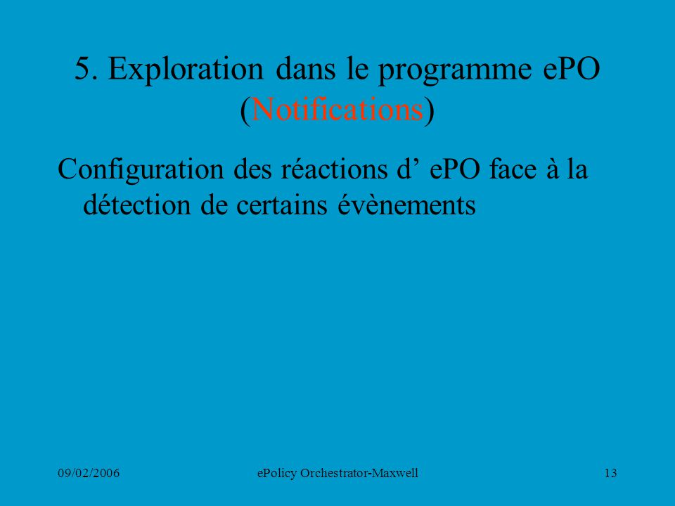 5. Exploration dans le programme ePO (Notifications)
