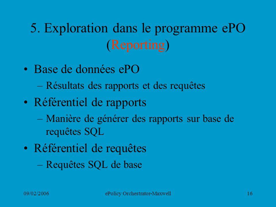5. Exploration dans le programme ePO (Reporting)