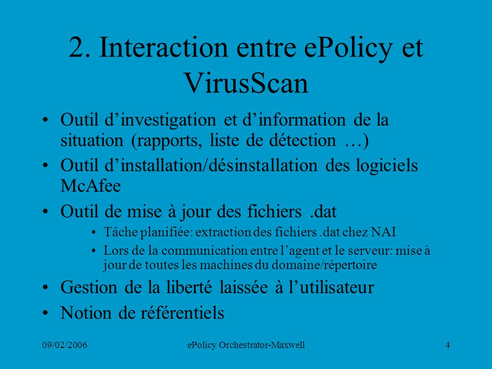 2. Interaction entre ePolicy et VirusScan