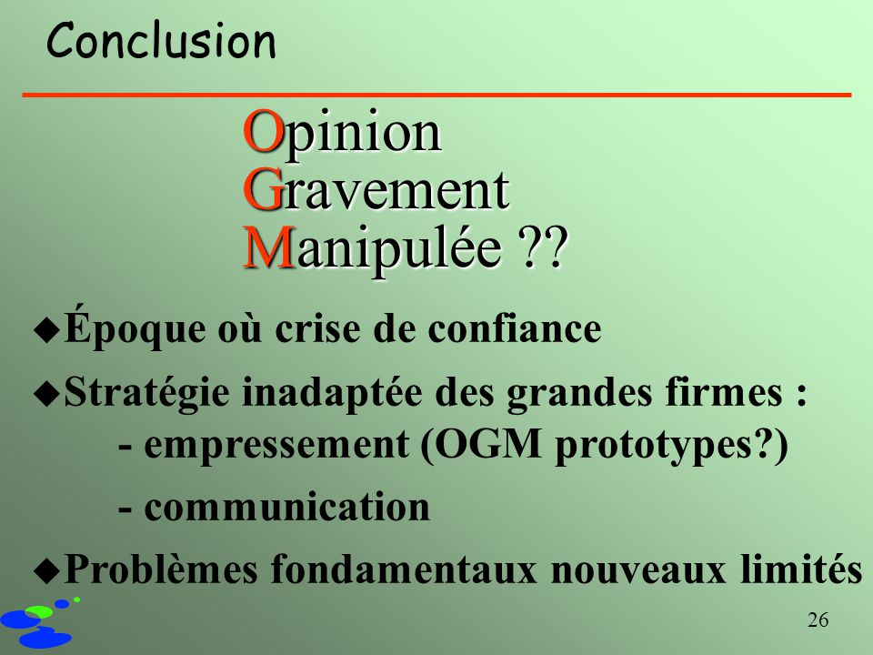 Opinion Gravement Manipulée