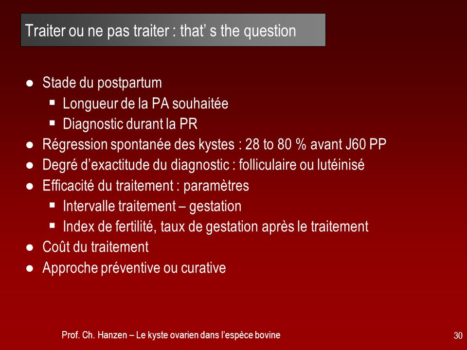 Traiter ou ne pas traiter : that' s the question