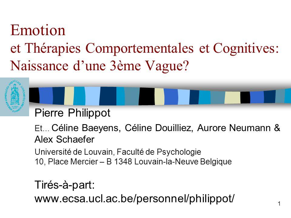 Emotion et Thérapies Comportementales et Cognitives: Naissance d'une 3ème Vague