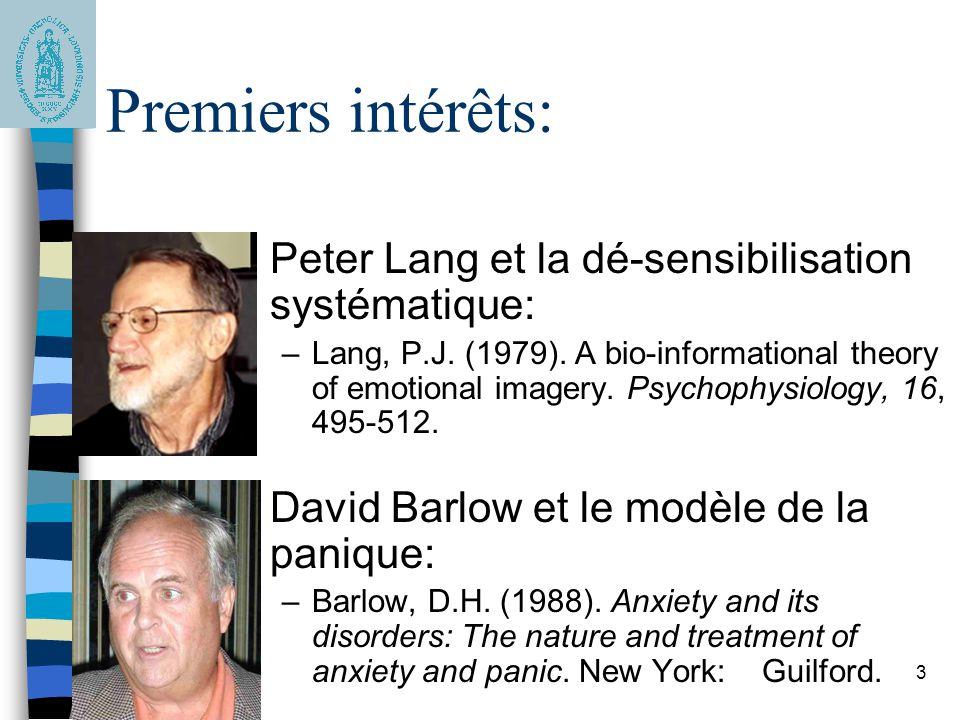 Premiers intérêts: Peter Lang et la dé-sensibilisation systématique: