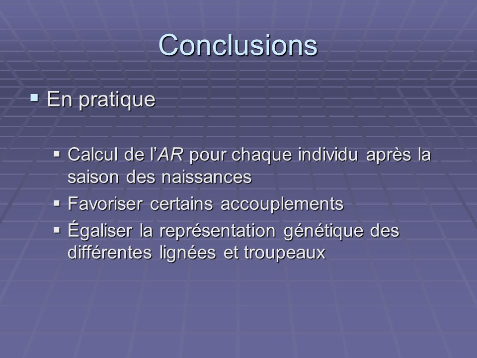Conclusions En pratique