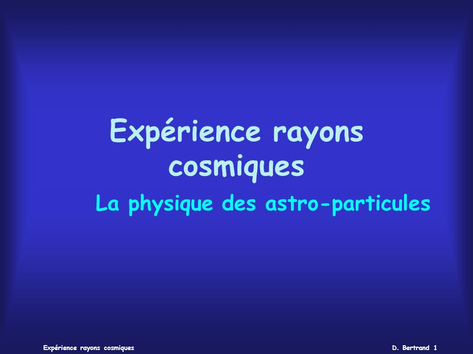 Expérience rayons cosmiques