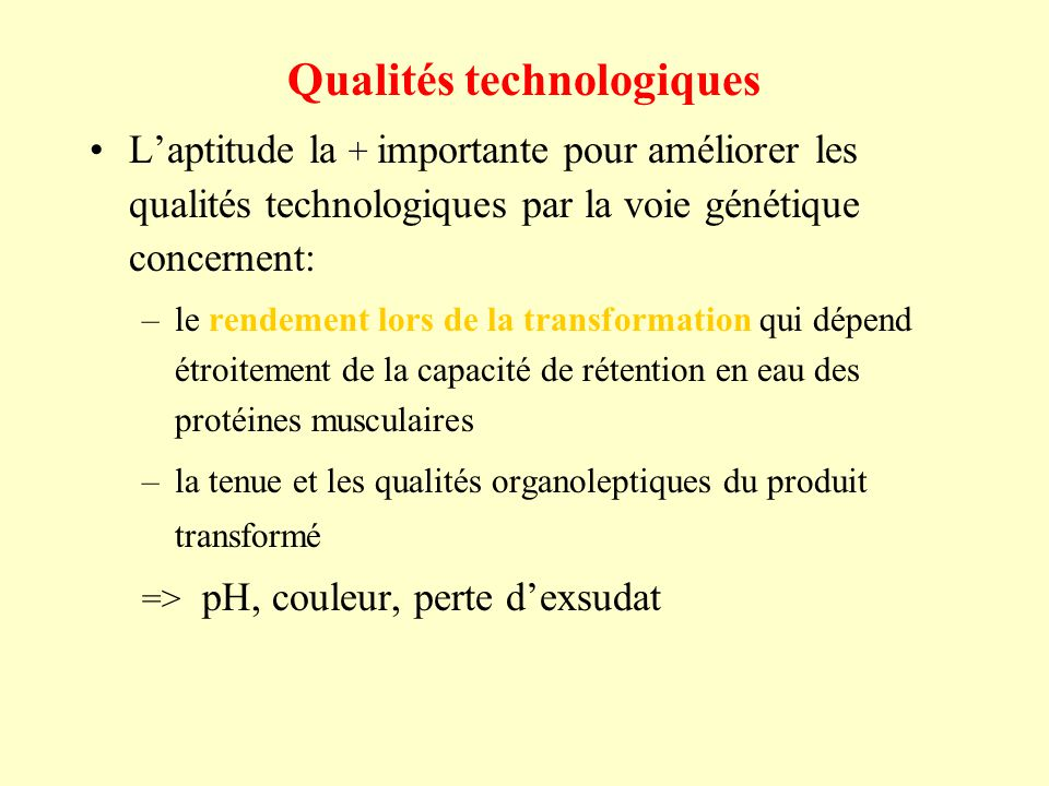 Qualités technologiques