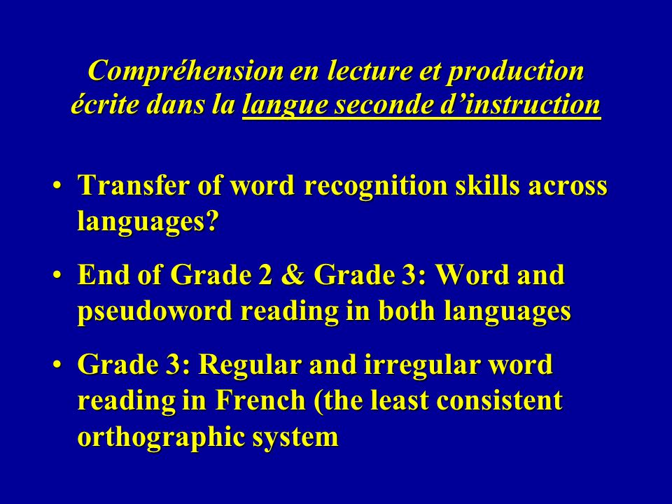Compréhension en lecture et production écrite dans la langue seconde d'instruction