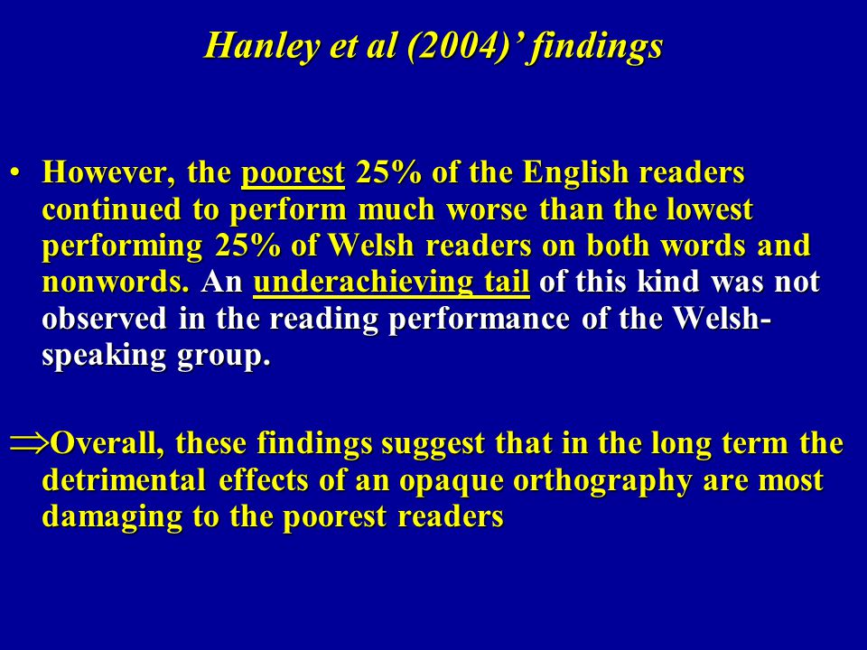 Hanley et al (2004)' findings