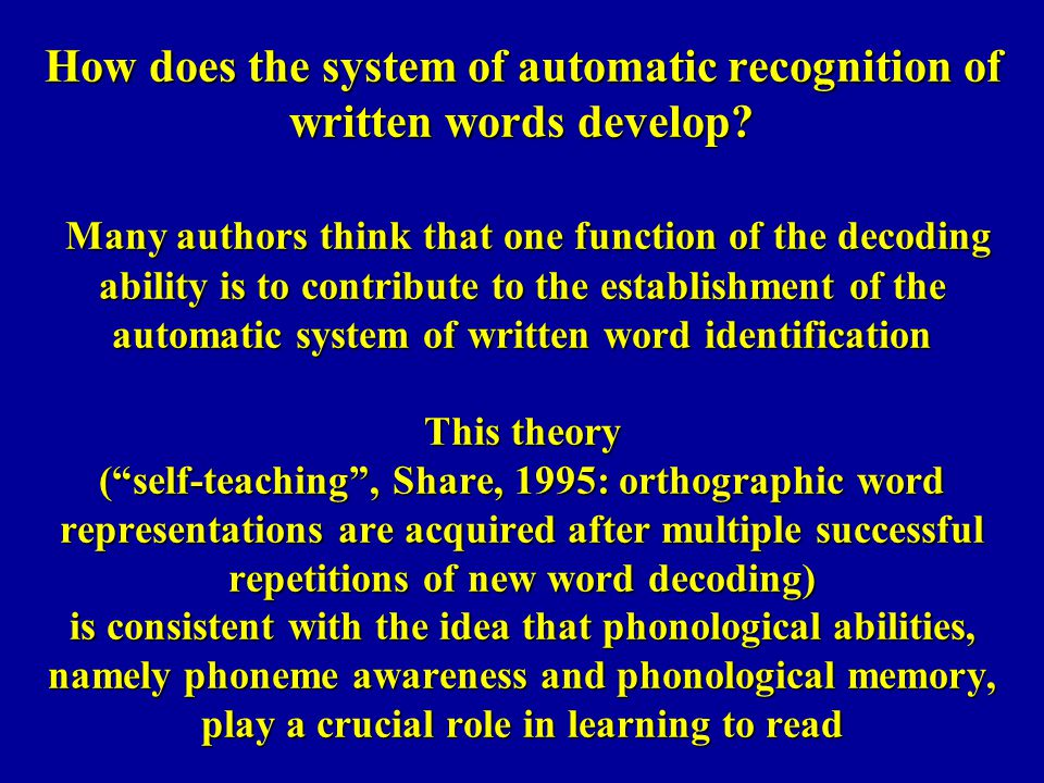How does the system of automatic recognition of written words develop
