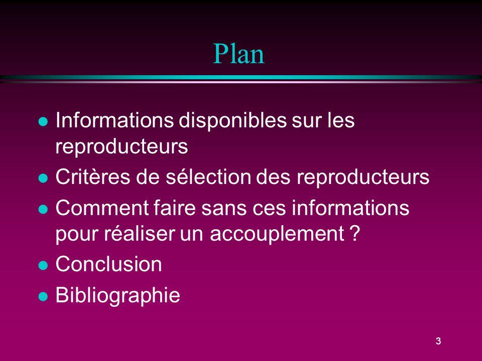 Plan Informations disponibles sur les reproducteurs