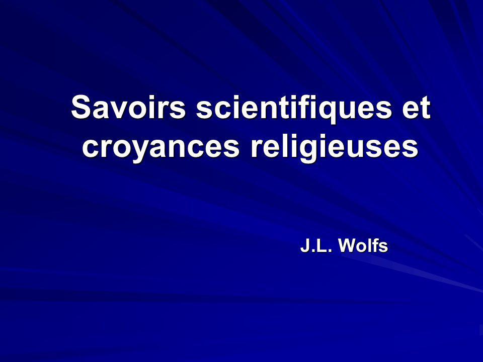 Savoirs scientifiques et croyances religieuses