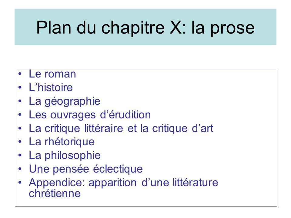 Plan du chapitre X: la prose