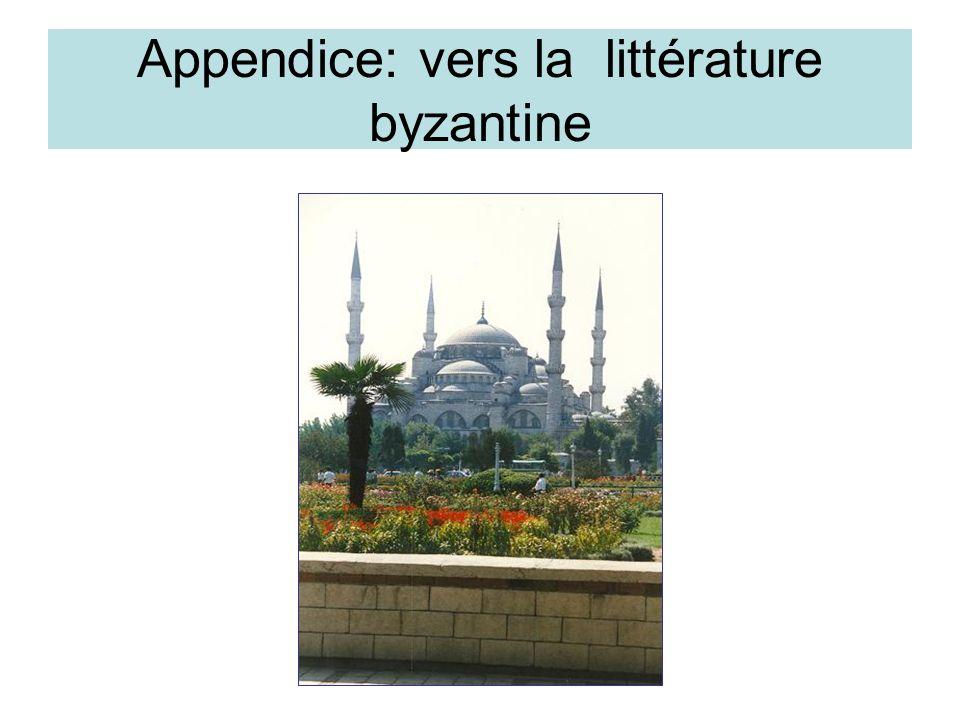 Appendice: vers la littérature byzantine