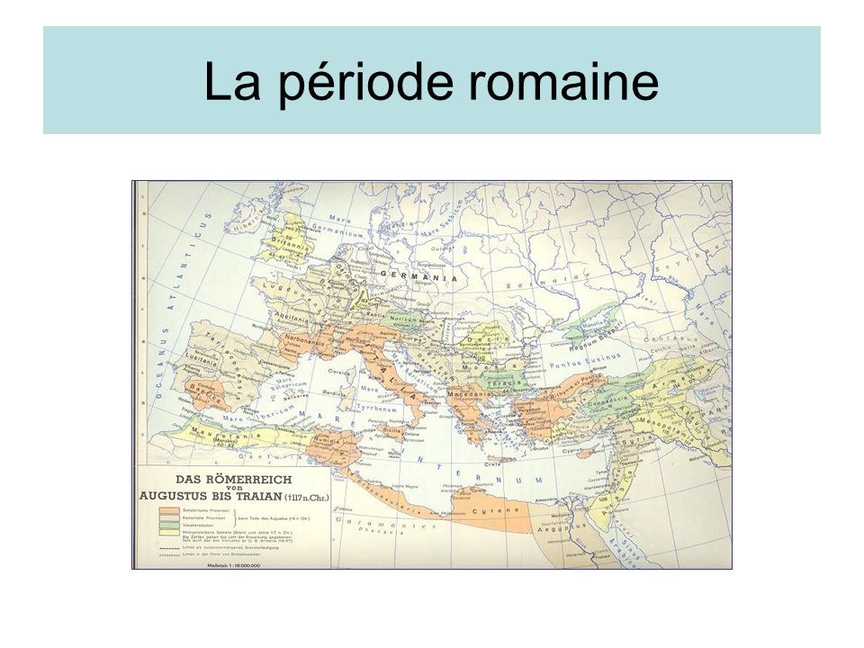 La période romaine