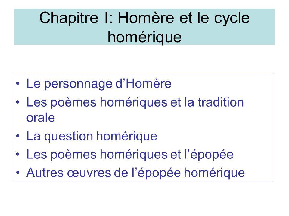 Chapitre I: Homère et le cycle homérique