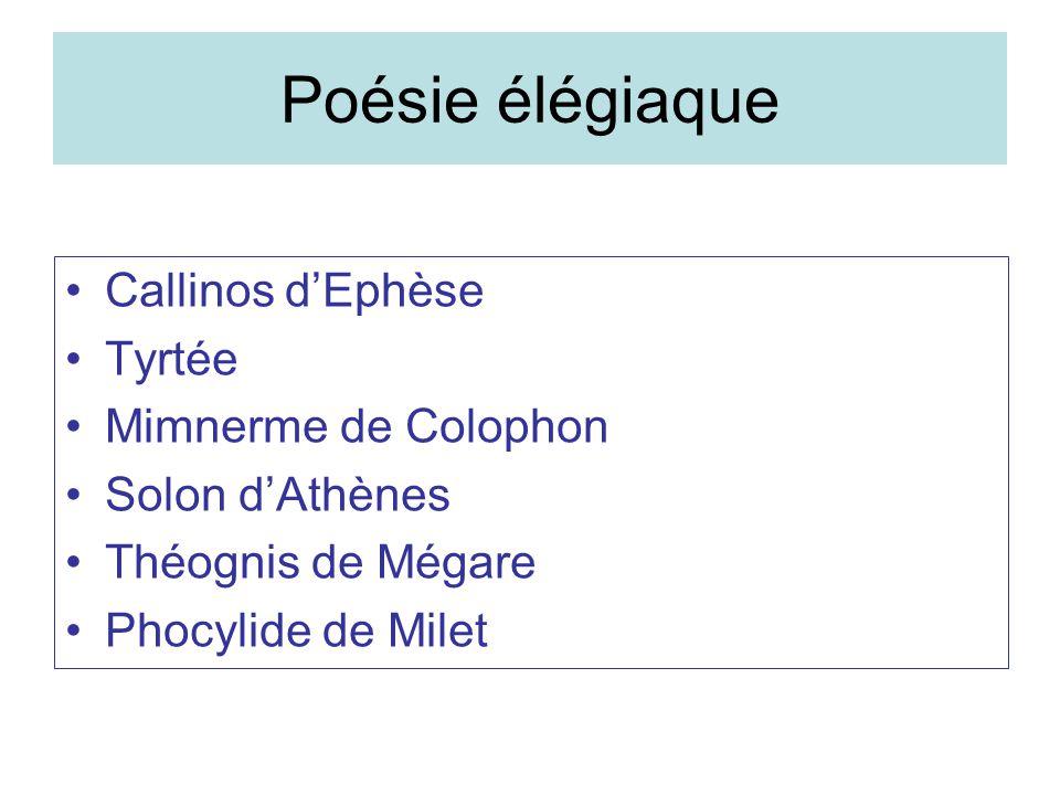 Poésie élégiaque Callinos d'Ephèse Tyrtée Mimnerme de Colophon