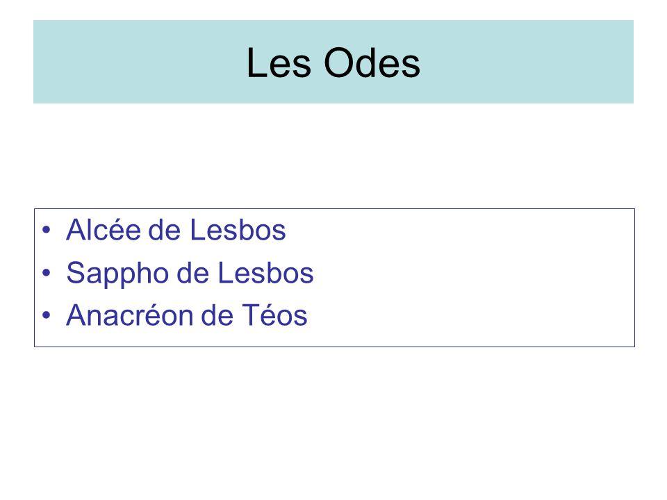 Les Odes Alcée de Lesbos Sappho de Lesbos Anacréon de Téos