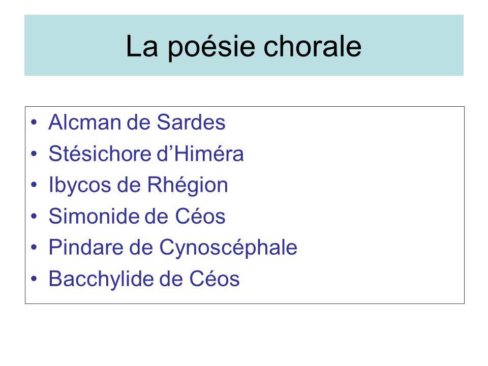 La poésie chorale Alcman de Sardes Stésichore d'Himéra