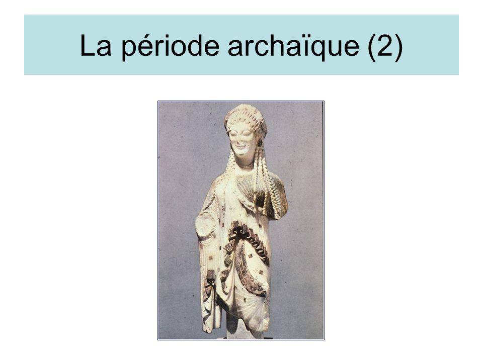 La période archaïque (2)