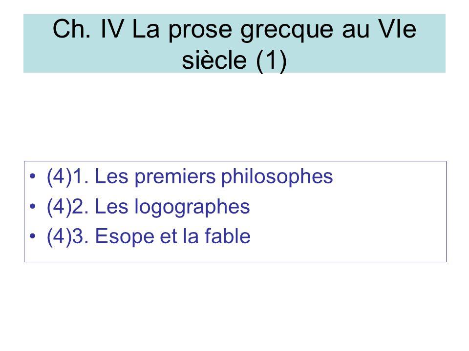 Ch. IV La prose grecque au VIe siècle (1)