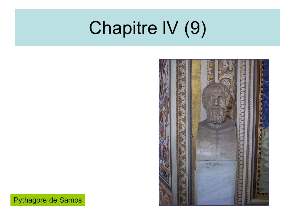 Chapitre IV (9) Pythagore de Samos