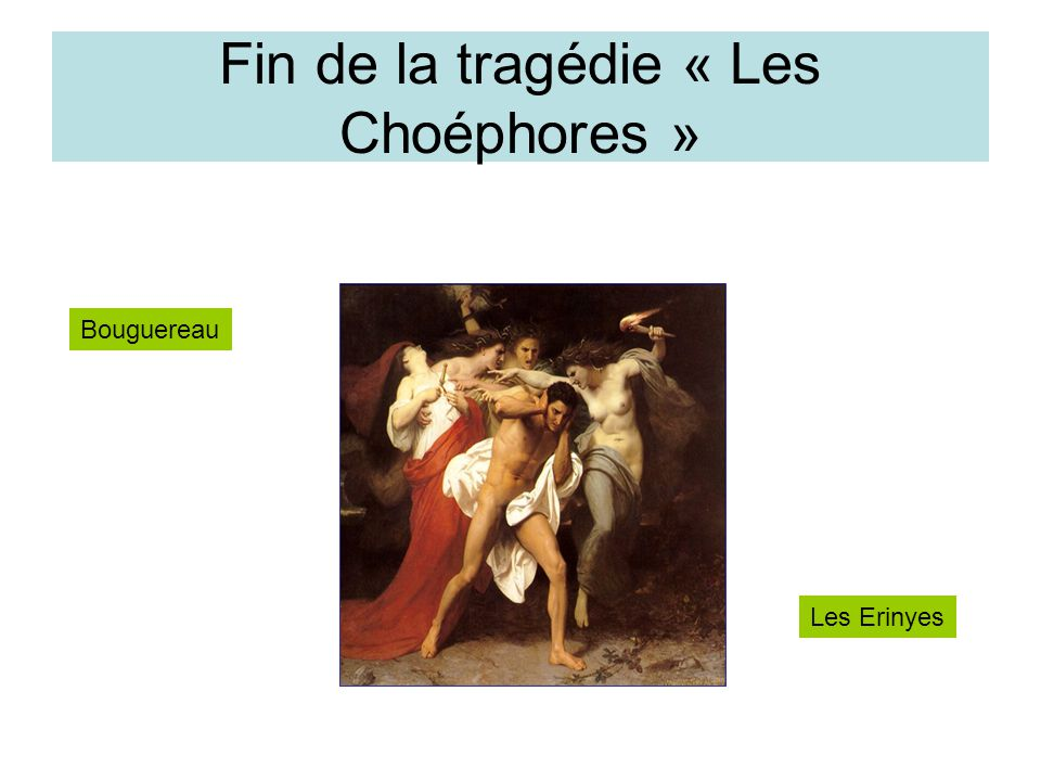 Fin de la tragédie « Les Choéphores »