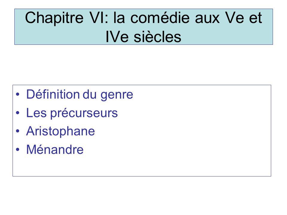 Chapitre VI: la comédie aux Ve et IVe siècles