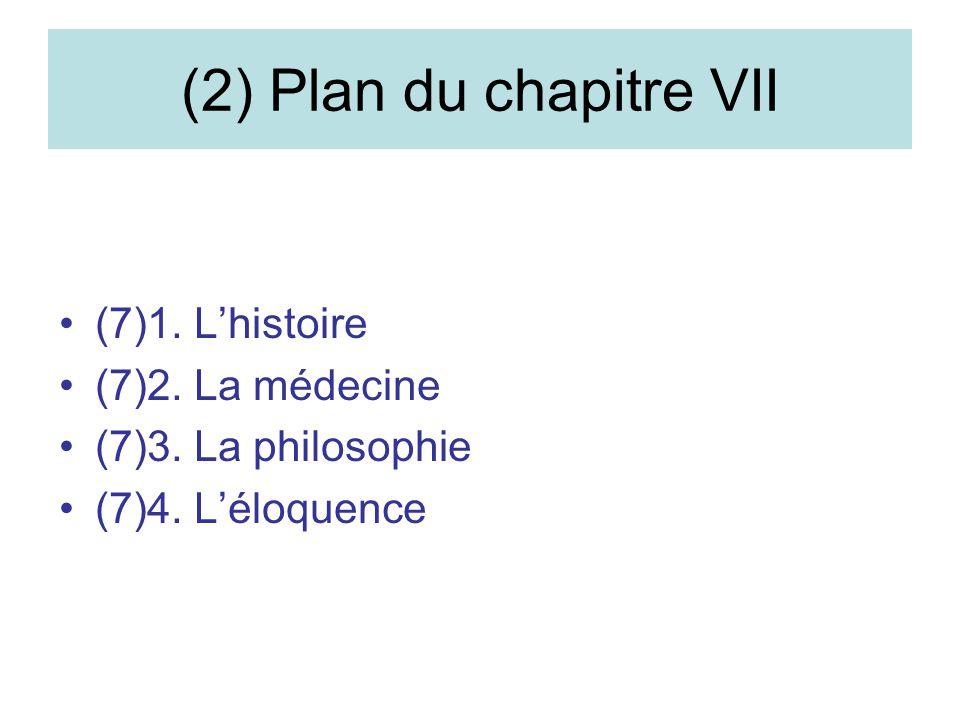 (2) Plan du chapitre VII (7)1. L'histoire (7)2. La médecine