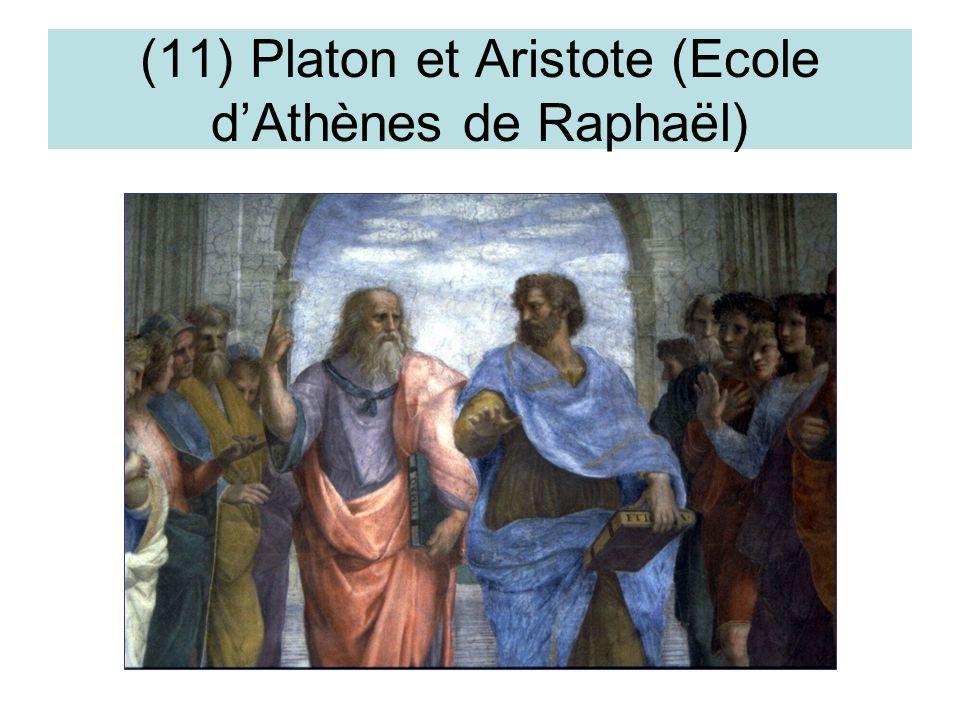(11) Platon et Aristote (Ecole d'Athènes de Raphaël)