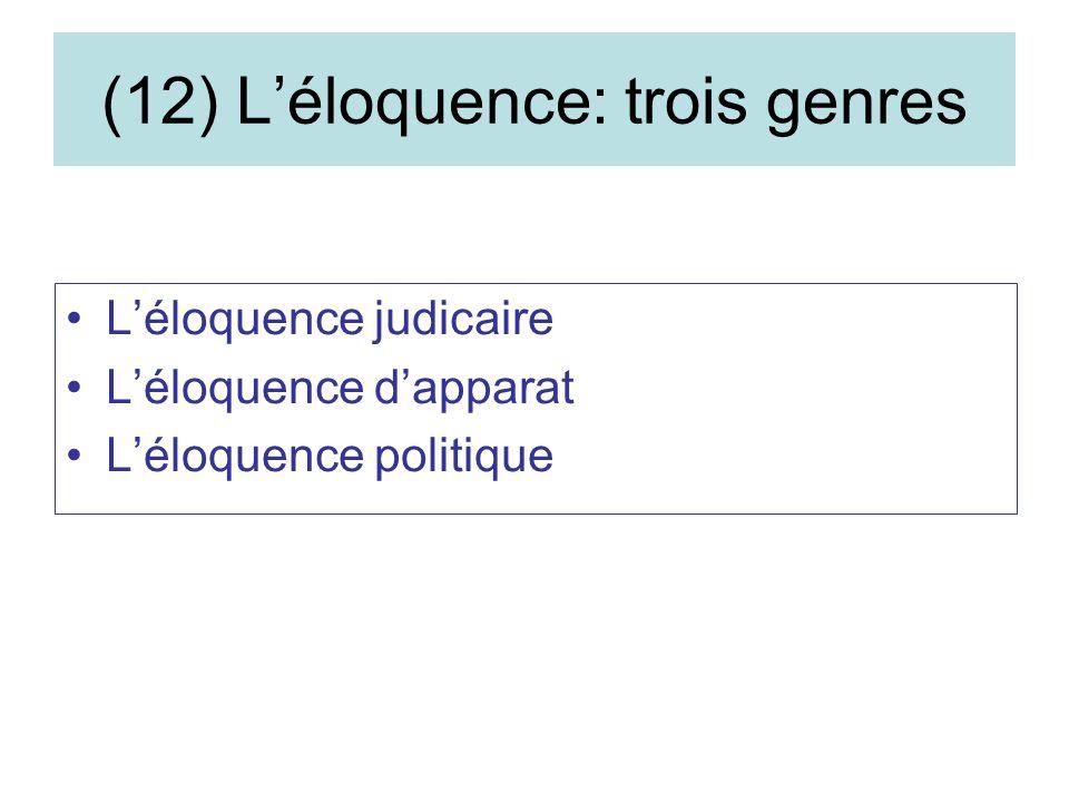 (12) L'éloquence: trois genres