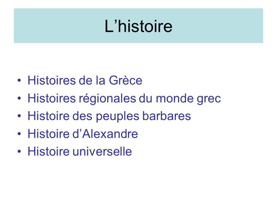 L'histoire Histoires de la Grèce Histoires régionales du monde grec