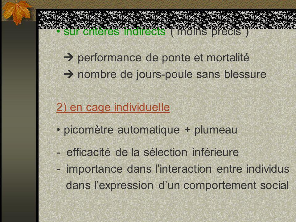 • sur critères indirects ( moins précis )