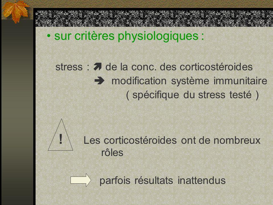 • sur critères physiologiques :