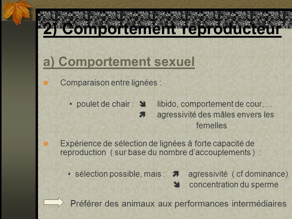 2) Comportement reproducteur
