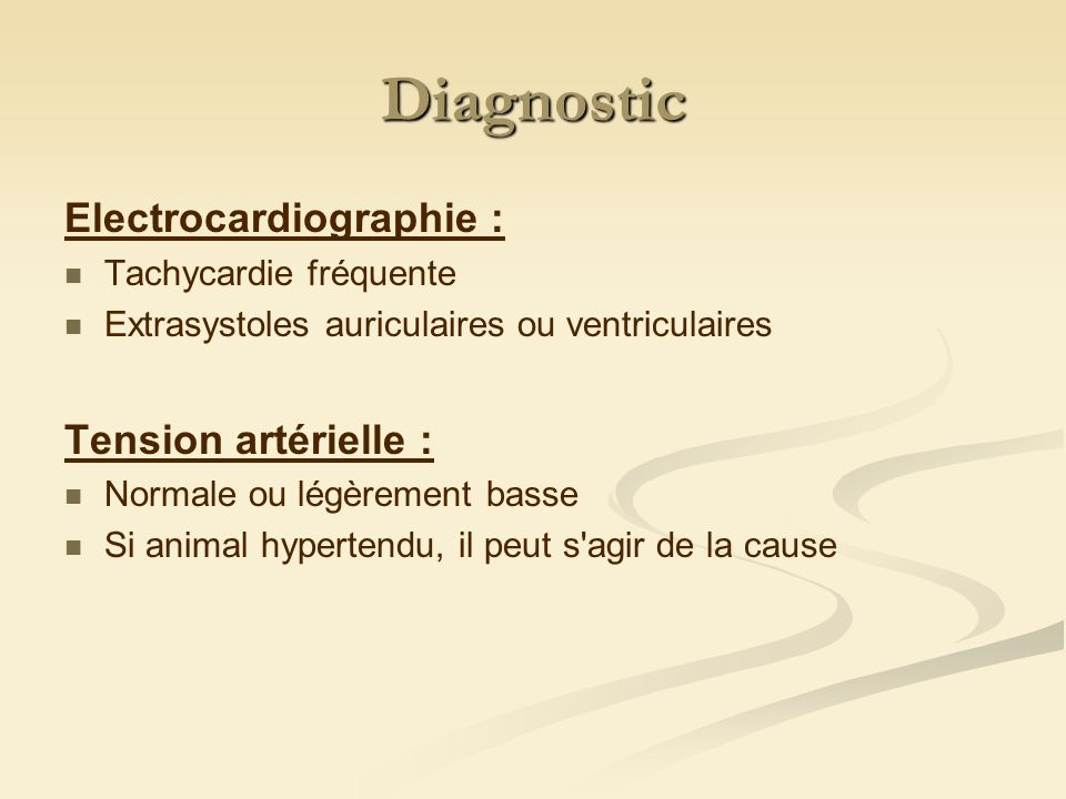 Diagnostic Electrocardiographie : Tension artérielle :