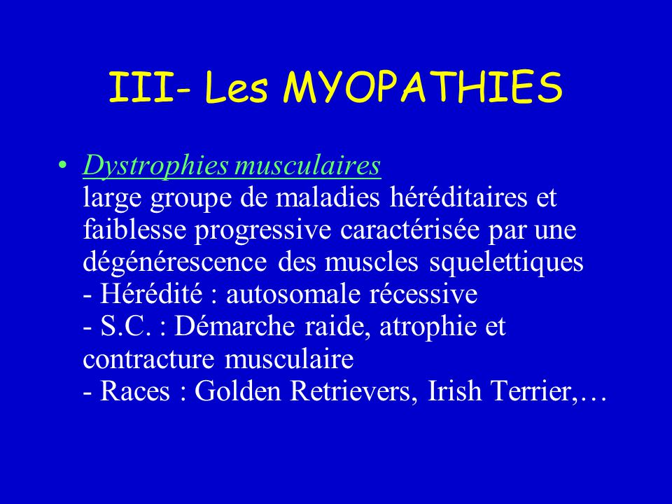 III- Les MYOPATHIES