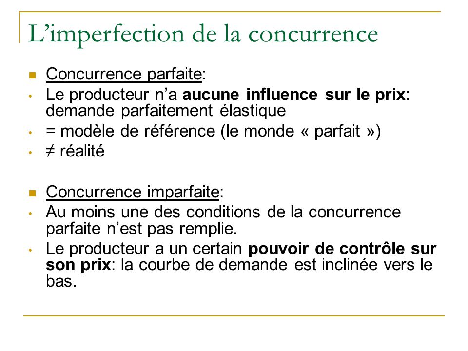 L'imperfection de la concurrence