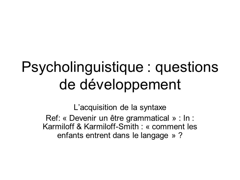 Psycholinguistique : questions de développement