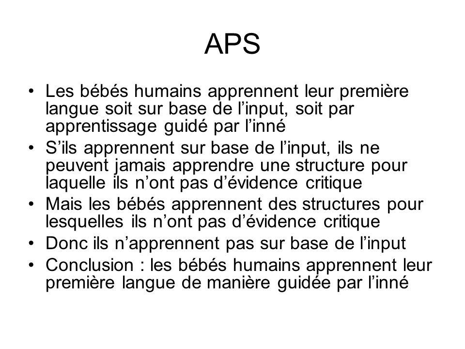 APS Les bébés humains apprennent leur première langue soit sur base de l'input, soit par apprentissage guidé par l'inné.