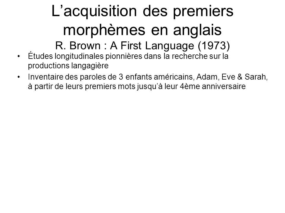 L'acquisition des premiers morphèmes en anglais R