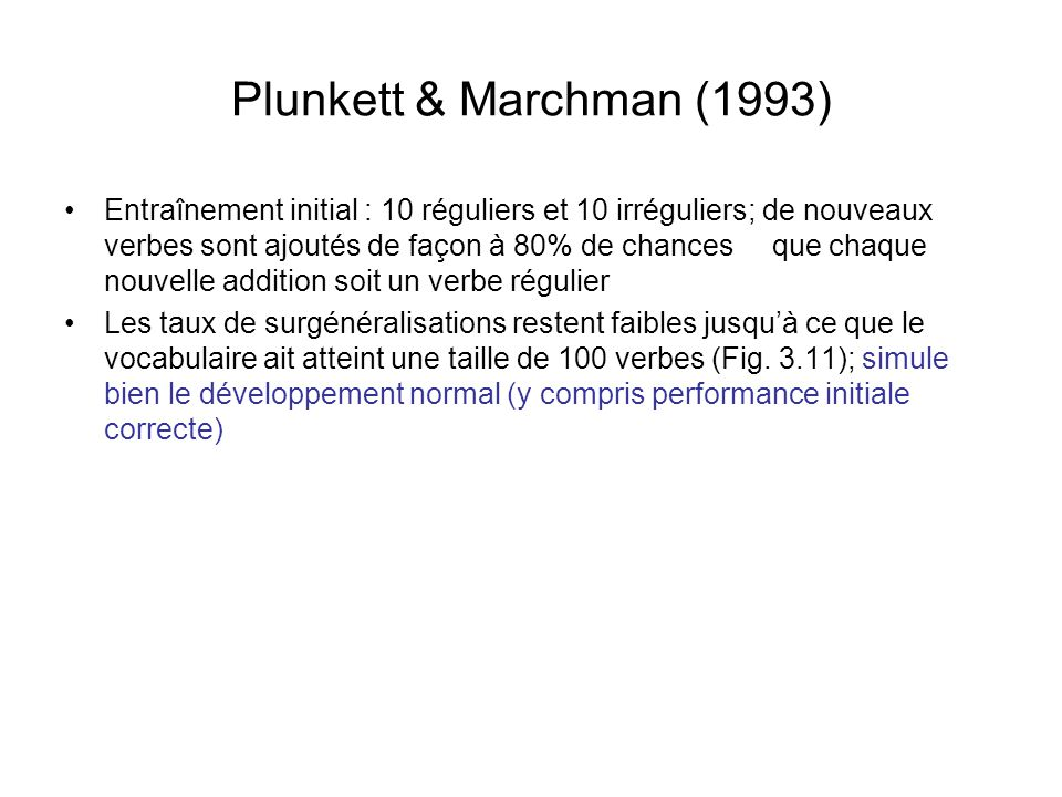 Plunkett & Marchman (1993)