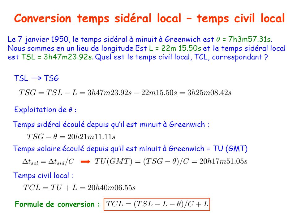 Temps et astronomie Conversion temps sidéral local – temps civil local