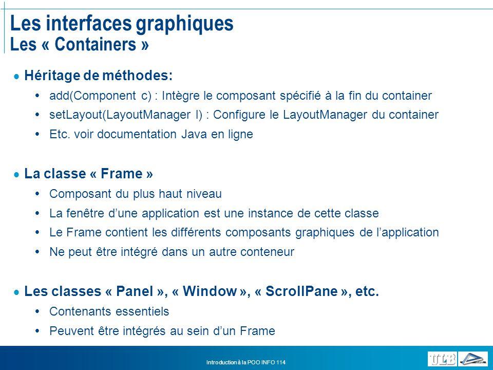 Les interfaces graphiques Les « Containers »